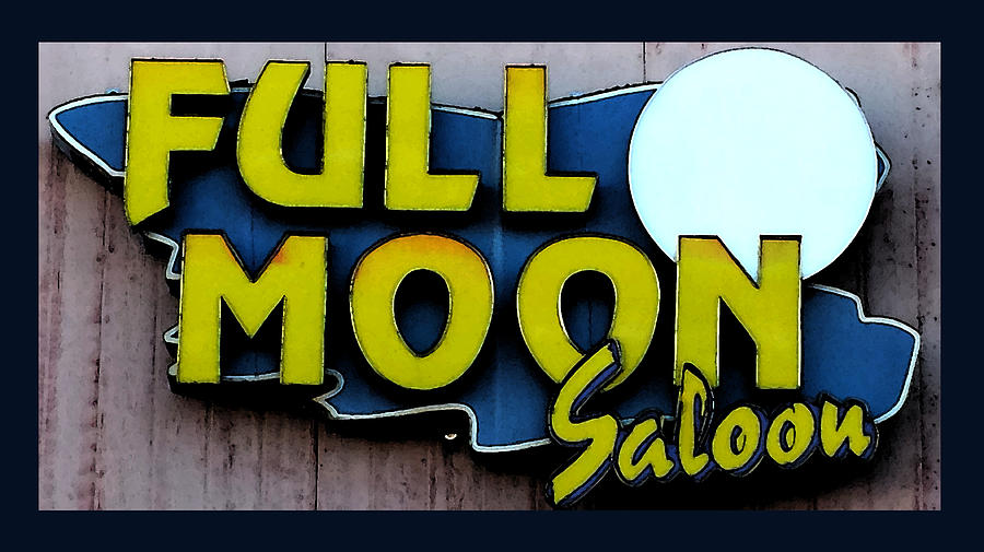 Vintage Sign Art Photograph - Full Moon Saloon by Gail Lawnicki