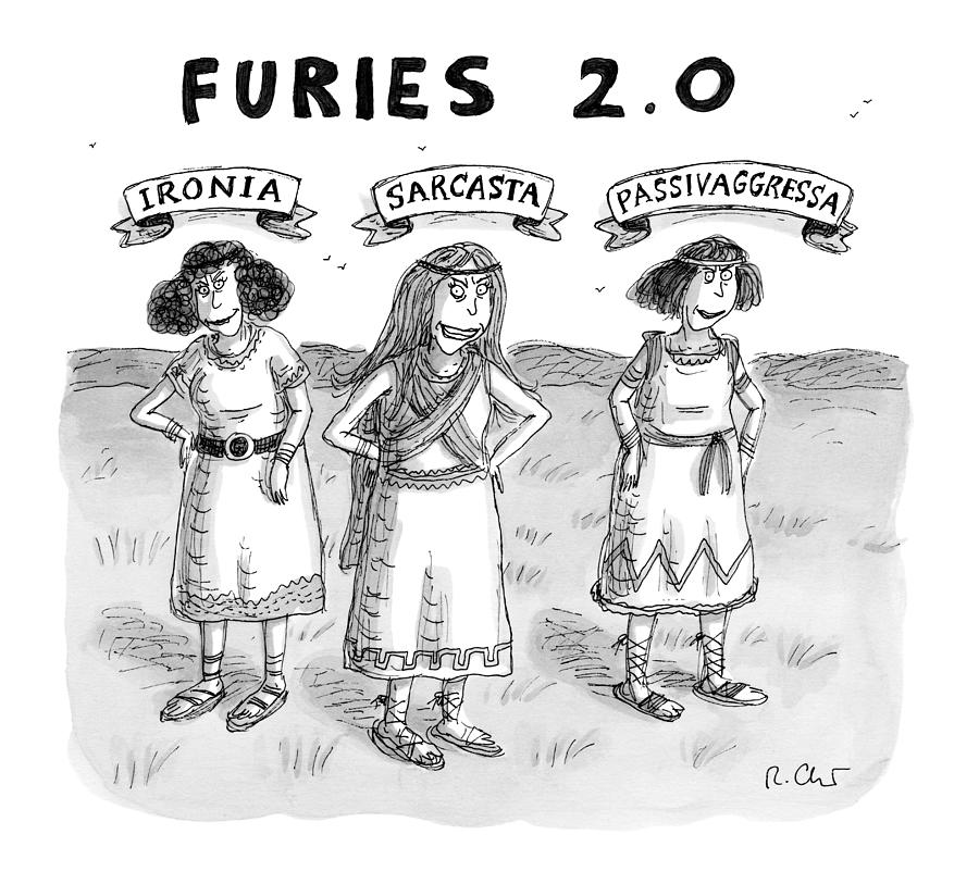 Furies 2.0 Drawing by Roz Chast