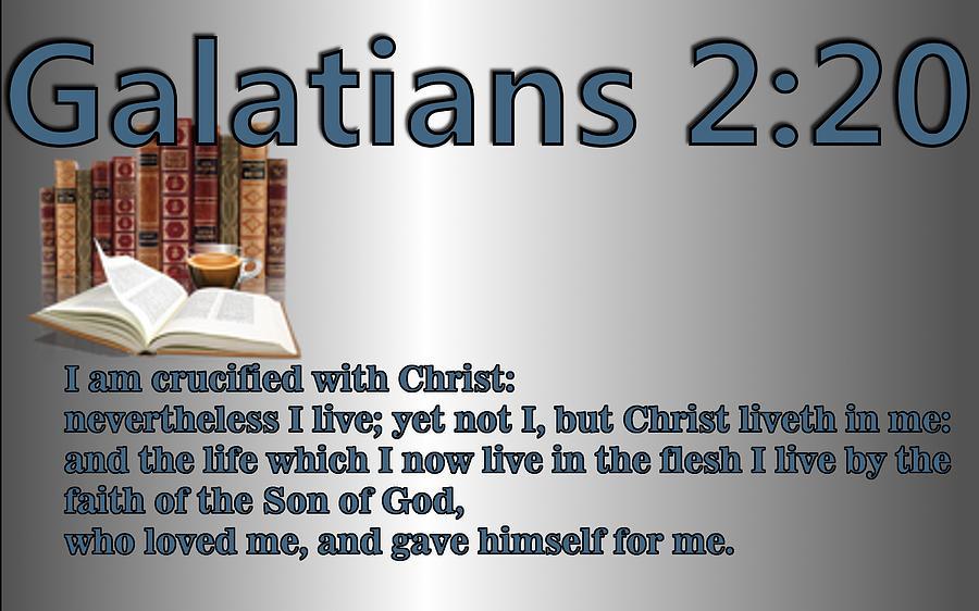 Christ Digital Art - Galatians 2 20 by Ricky Jarnagin