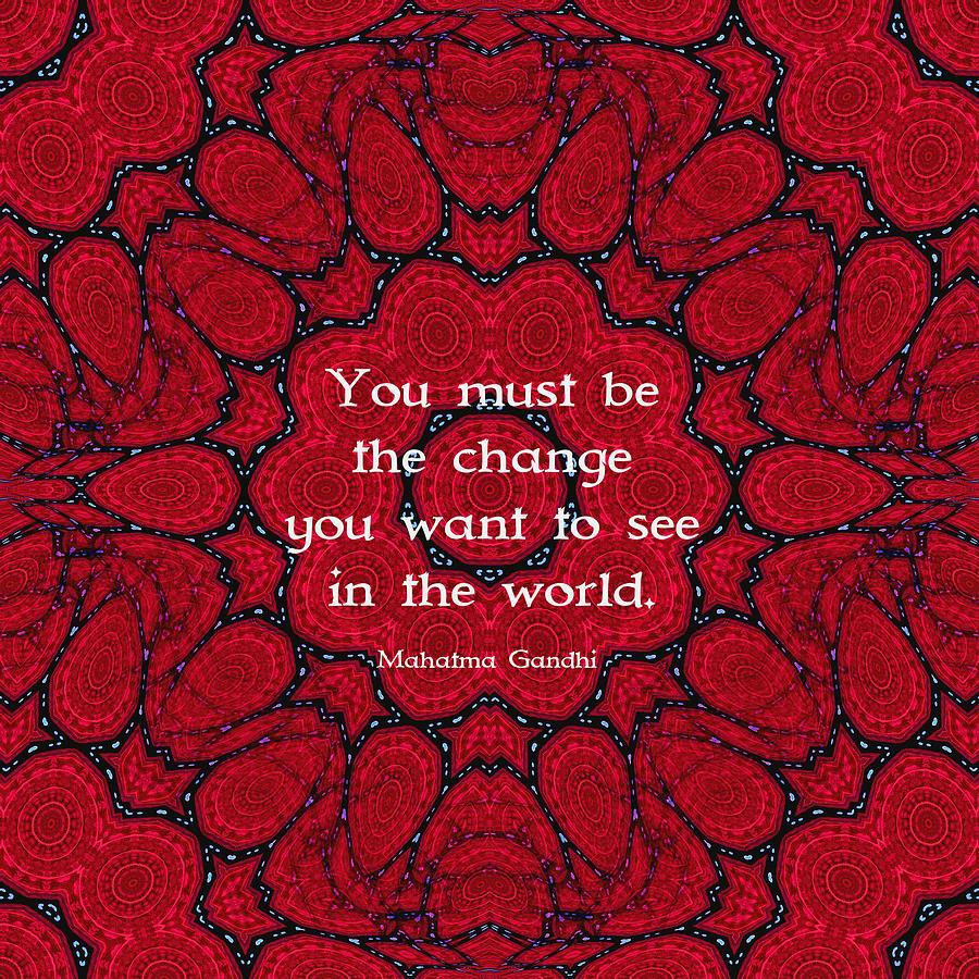 Mohandas Karamchand Gandhi Digital Art - Gandhi Wisdom Quotation About Action by Quintus Wolf