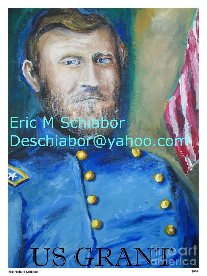 Grant Artwork Painting - General Us Grant  by Eric  Schiabor