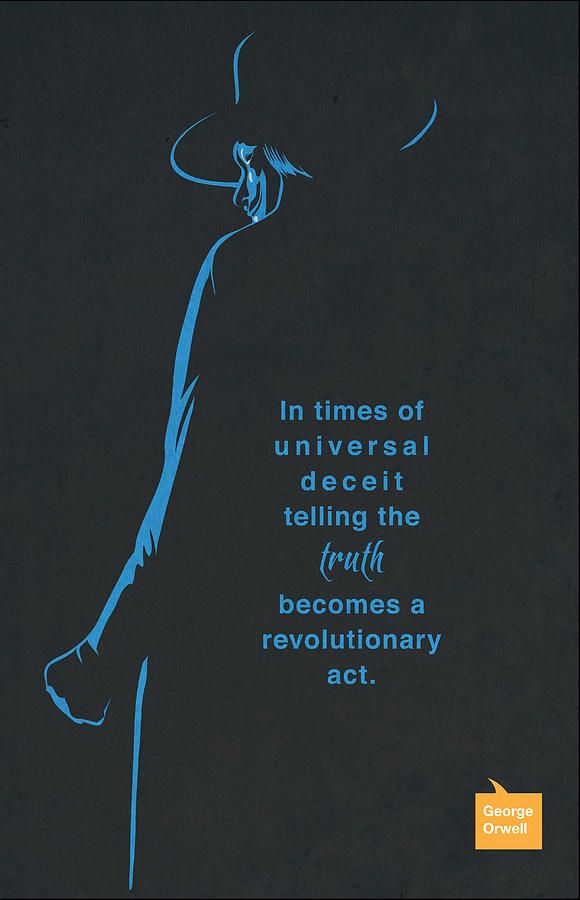 Quote Poster Painting - George Orwell Minimalist Quote by Sassan Filsoof