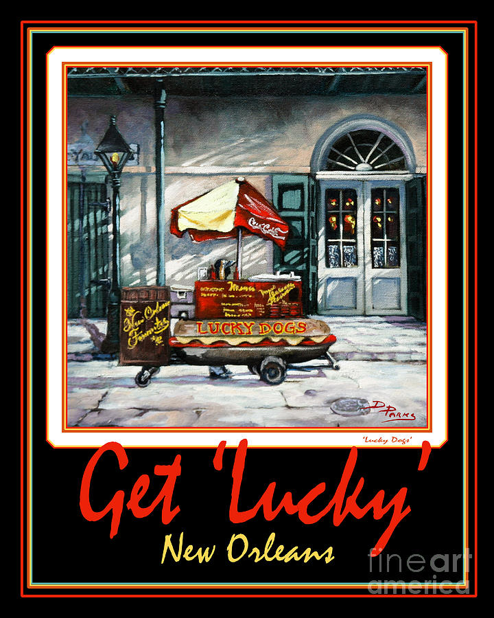 French Quarter Painting - Get  Lucky  -  New Orleans by Dianne Parks