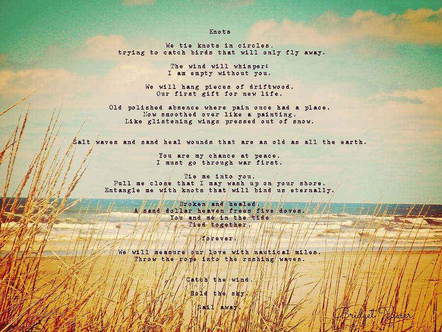 Knots Photograph - Glowing Soft Surf And Sand With Knots Poem by Bridget Visser