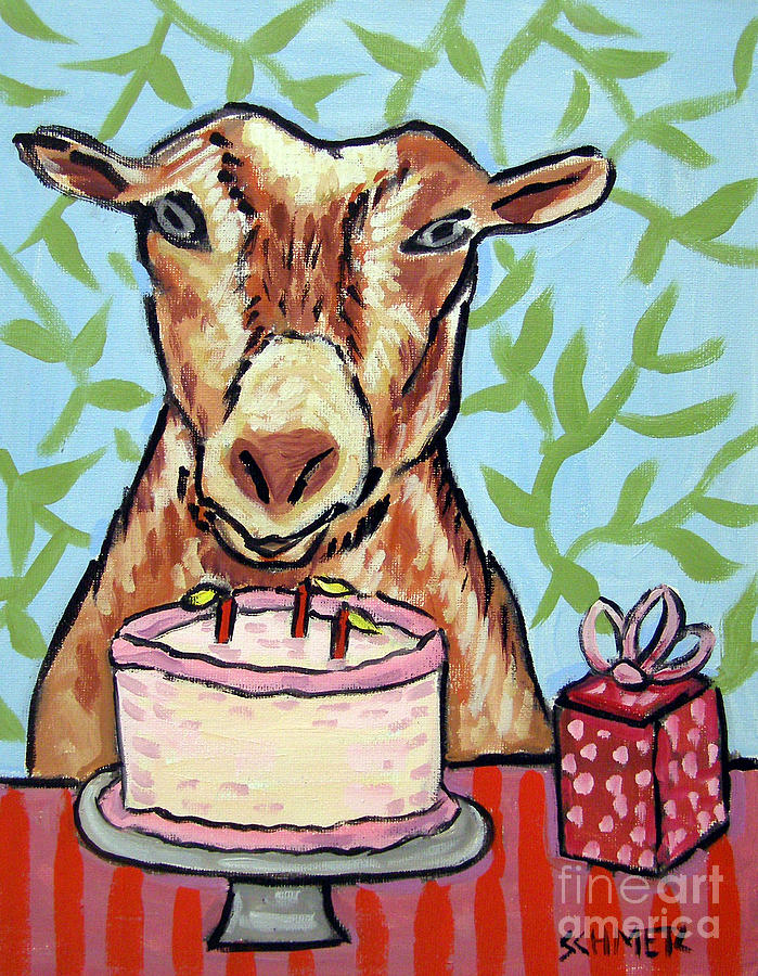 Goat Painting - Goats Birthday by Jay  Schmetz