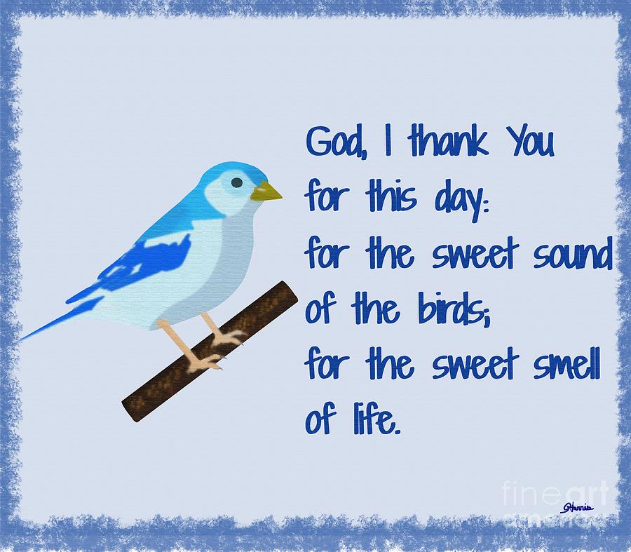 Bluebird Painting - God I Thank You For This Day by Pharris Art