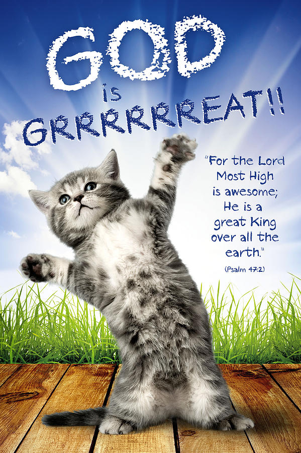 God is GRRRRREAT Christian posters for kids Photograph by ...