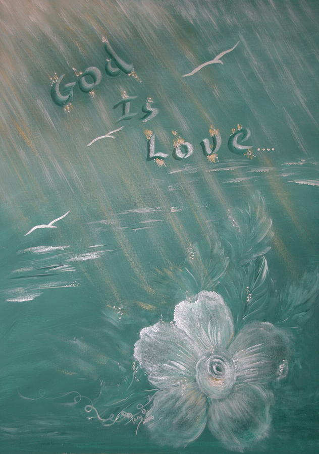 Birds Painting - God Is Love by Mary Grabill