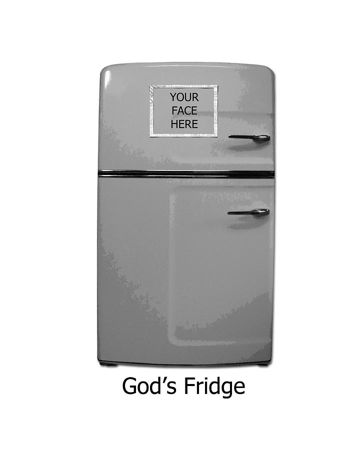God Digital Art - Gods Fridge by Stephanie Grooms