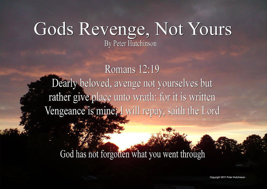 Gods Revenge Photograph By Bible Verse Pictures