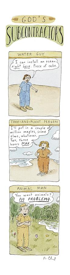 Gods Subcontractors: Water Guy Drawing by Roz Chast