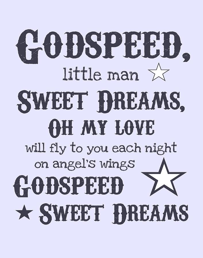 Nursery Digital Art - Godspeed Sweet Dreams by Jaime Friedman