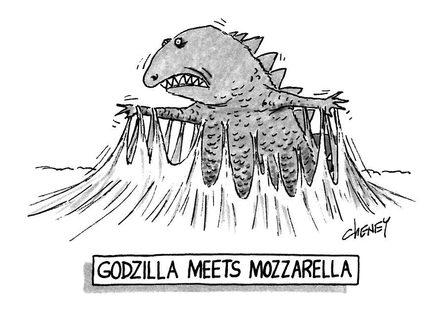 Food Drawing - Godzilla Meets Mozzarella by Tom Cheney