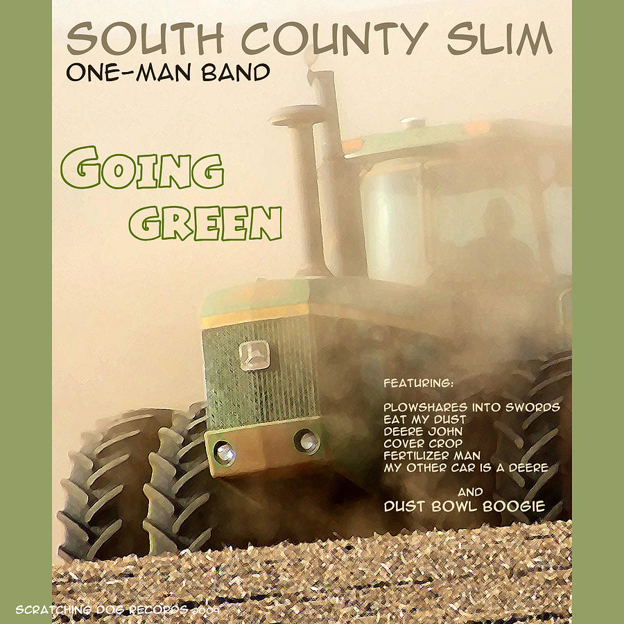 One Man Band Photograph - Going Green - South County Slim by Everett Bowers