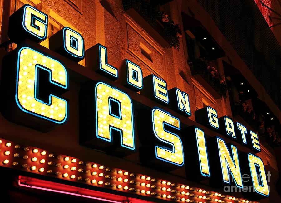 Golden Gate Casino Photograph - Golden Gate Casino by John Rizzuto