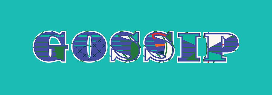 Gossip Concept Word Art Illustration