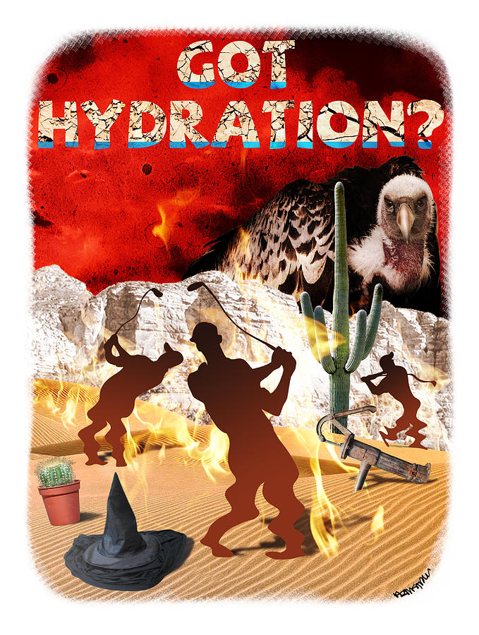 Water Digital Art - Got Hydration? by Mark Armstrong