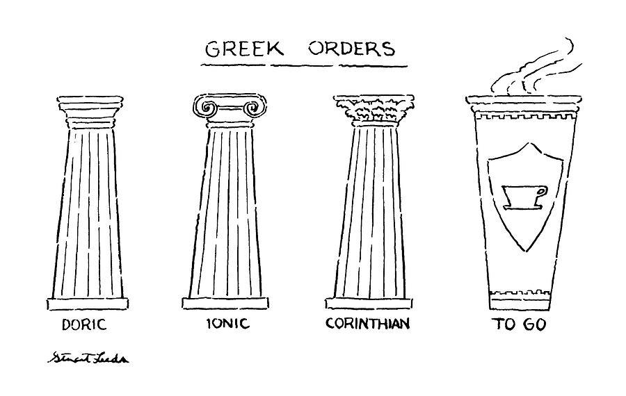 Greek Orders Drawing by Stuart Leeds