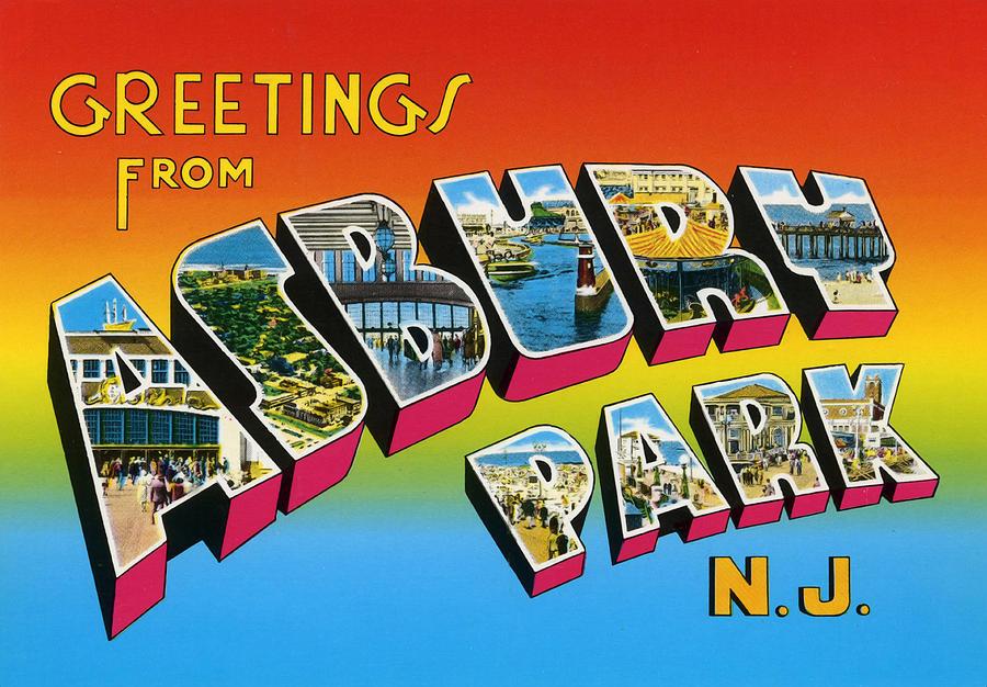 Greetings Digital Art - Greetings From Asbury Park NJ by Digital Reproductions