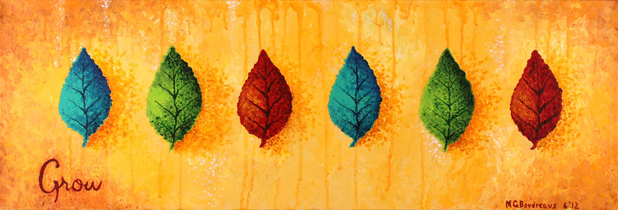 Leaves Painting - Grow 3 by Michelle Boudreaux