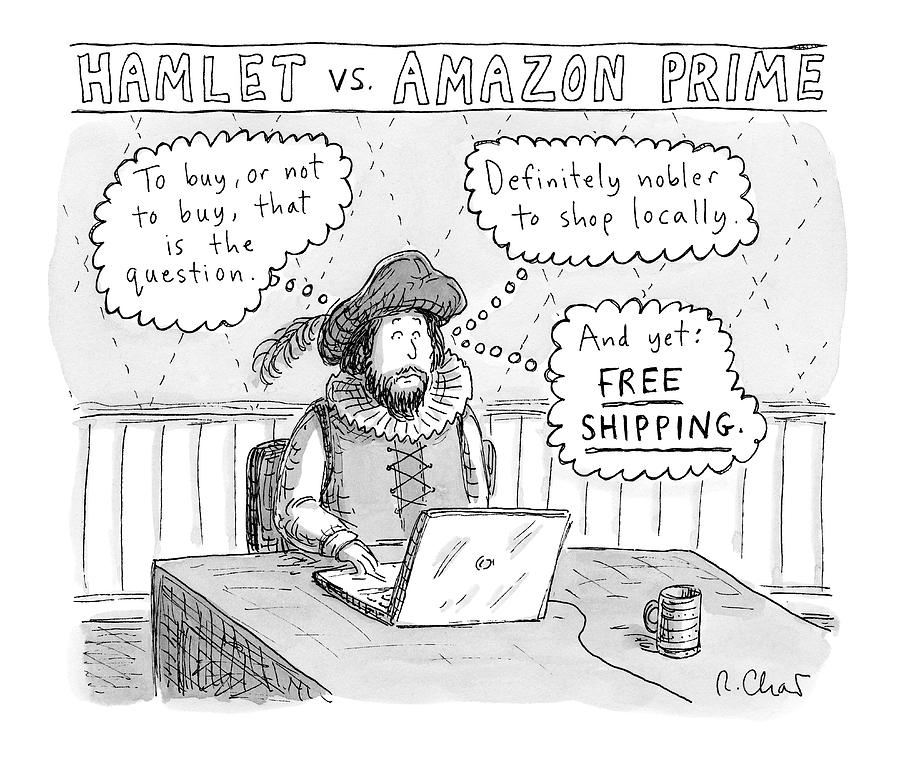 Hamlet Vs. Amazon Prime -- Hamlet Debates Drawing by Roz Chast