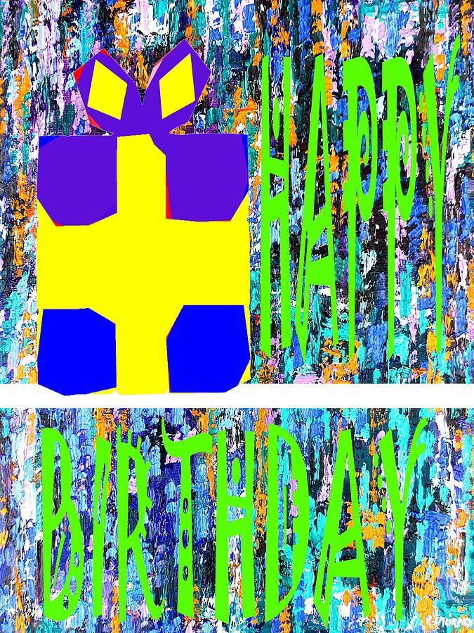 Happy Birthday Painting - Happy Birthday 10 by Patrick J Murphy