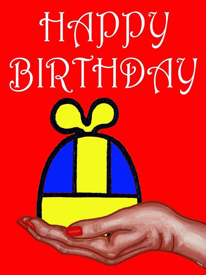 Happy Birthday Painting - Happy Birthday 2 by Patrick J Murphy