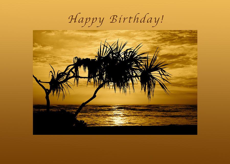 Happy Birthday Golden Sunrise Photograph By Michael Peychich