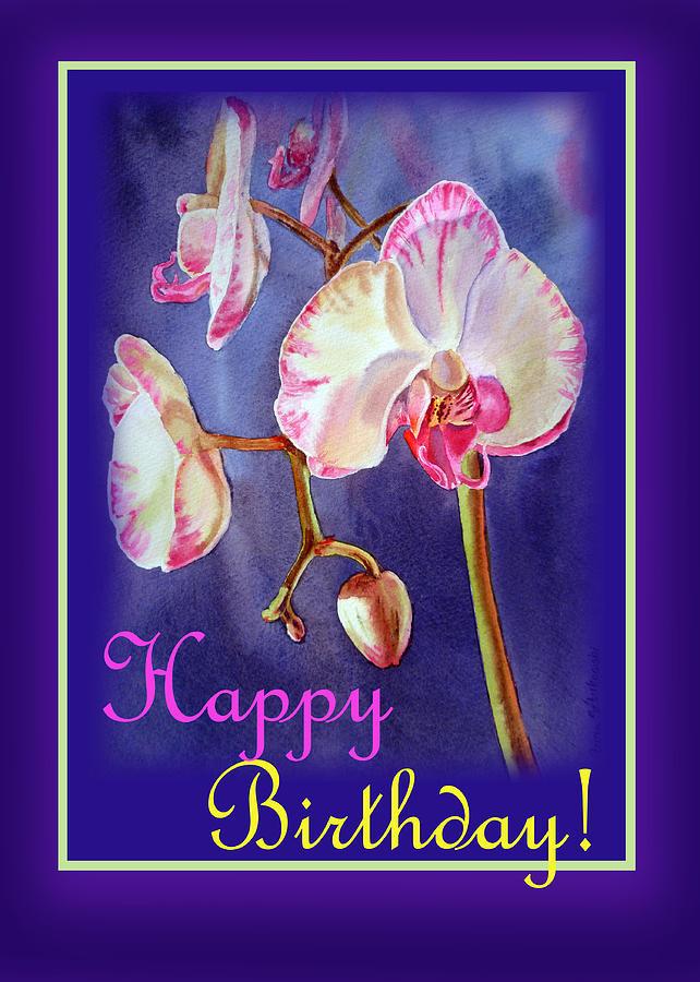 Orchid Painting - Happy Birthday Orchid by Irina Sztukowski