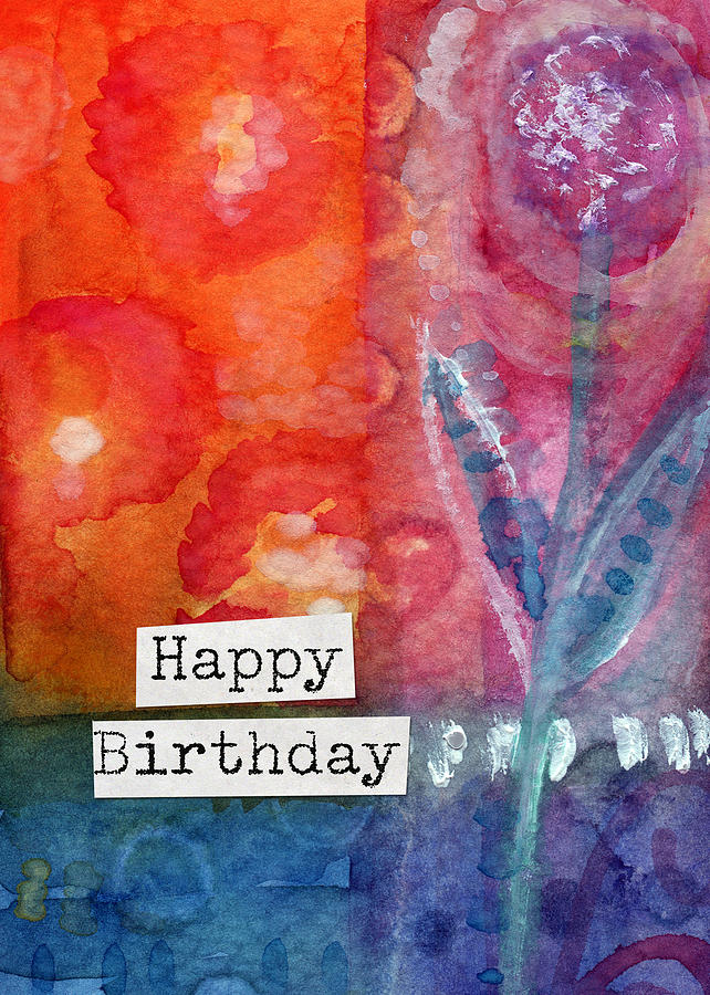 Flower Painting - Happy Birthday- watercolor floral card by Linda Woods