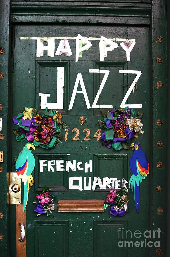 Door Photograph - Happy Jazz by John Rizzuto