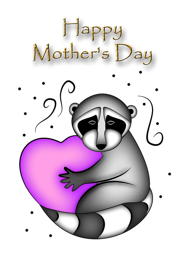 Happy Mothers Day Digital Art - Happy Mothers Day Raccoon by Jeanette K
