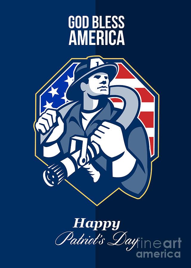 Fireman Digital Art - Happy Patriots Day God Bless America Retro by Aloysius Patrimonio