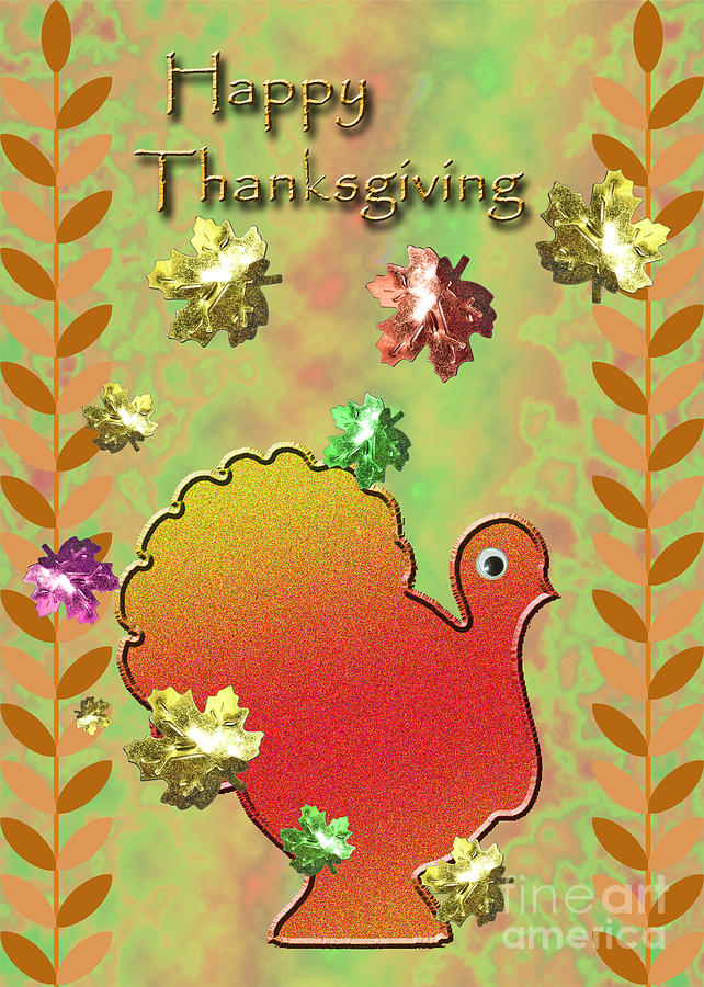 Happy Thanksgiving Digital Art - Happy Thanksgiving Turkey  by Jeanette K