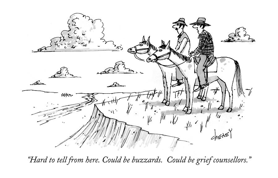 Hard To Tell From Here. Could Be Buzzards Drawing by Tom Cheney