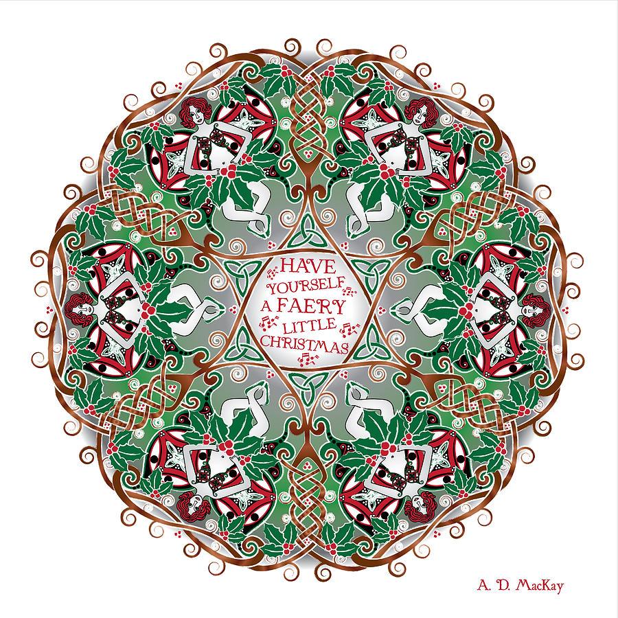 Christmas Digital Art - Have Yourself A Faery Little Christmas by Celtic Artist Angela Dawn MacKay