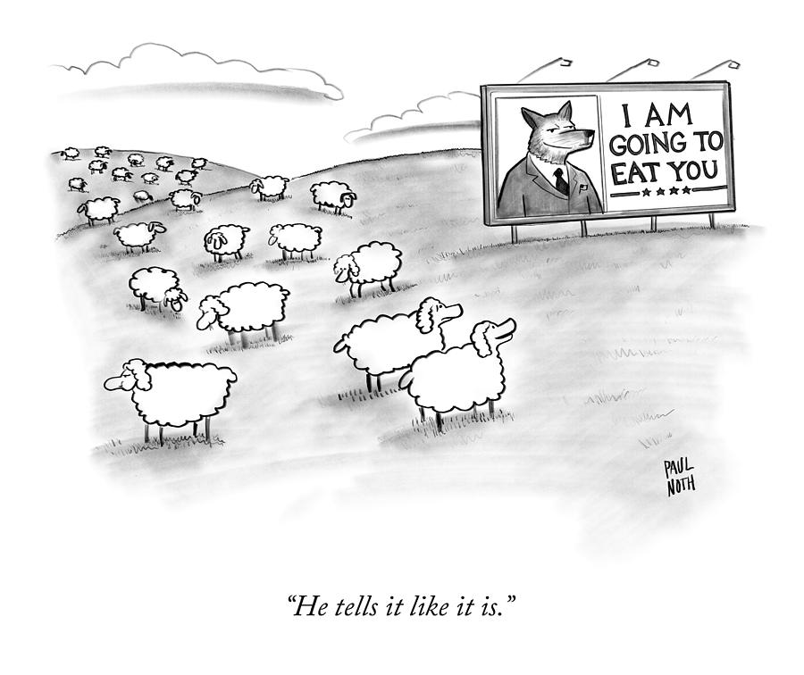 He Tells It Like It Is Drawing by Paul Noth