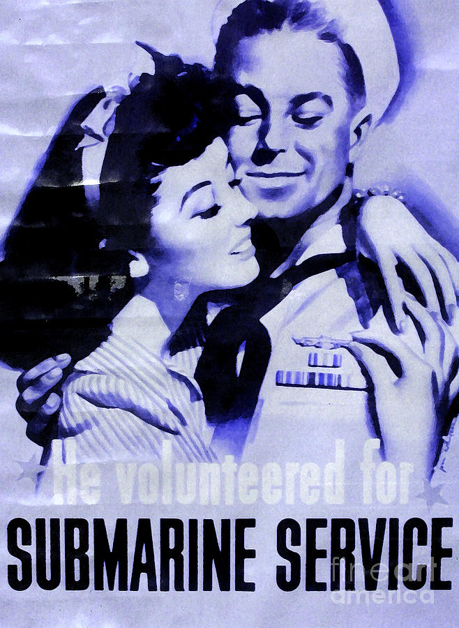 Poster Photograph - He Volunteered For Submarine Service by Patricia Januszkiewicz