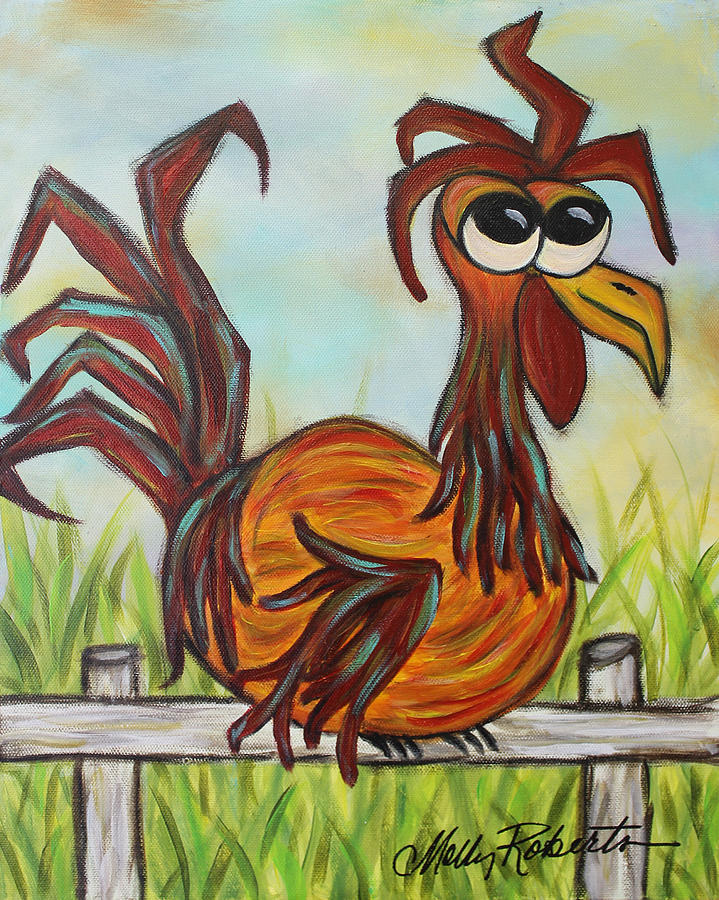 Rooster Painting - Ol Rooster by Molly Roberts