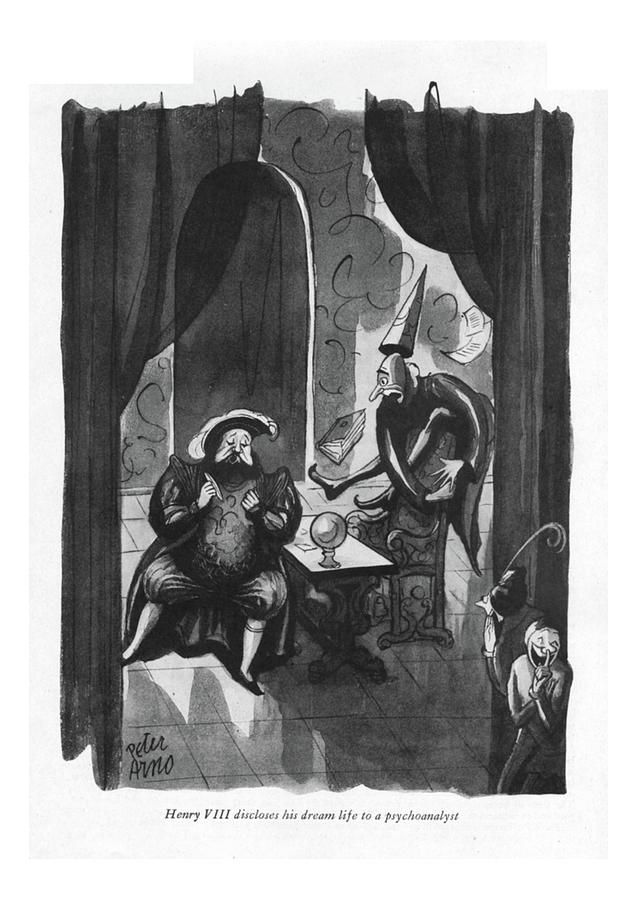 Henry Viii Discloses His Dream Life Drawing by Peter Arno