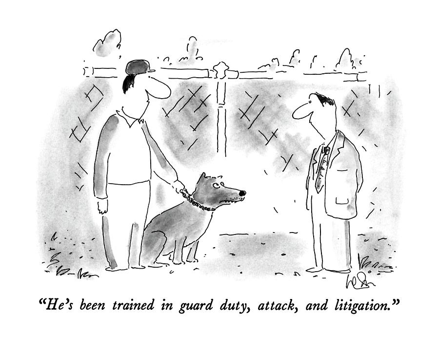 Hes Been Trained In Guard Duty Drawing by Arnie Levin
