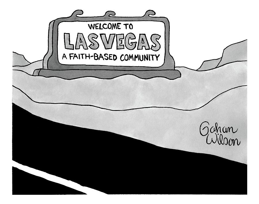 Highway Sign Drawing - Highway Sign That Says Welcome To Las Vegas by Gahan Wilson