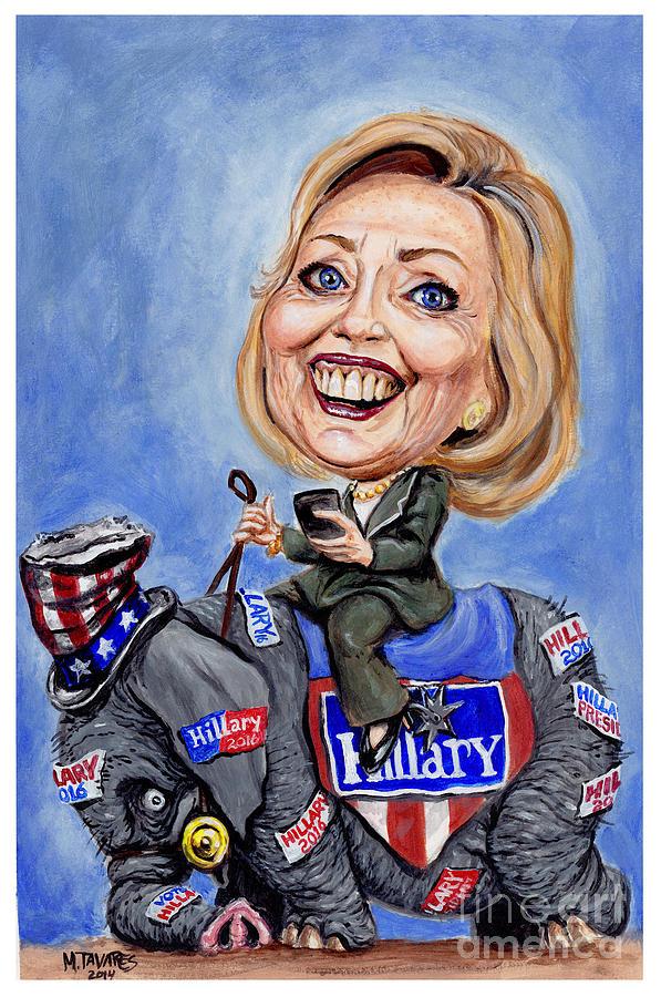 Hillary Clinton Painting - Hillary Clinton 2016 by Mark Tavares