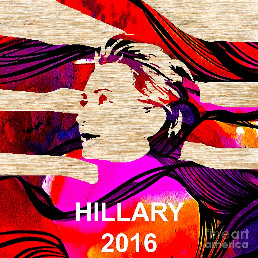 Bill Clinton Mixed Media - Hillary Clinton 2016 by Marvin Blaine