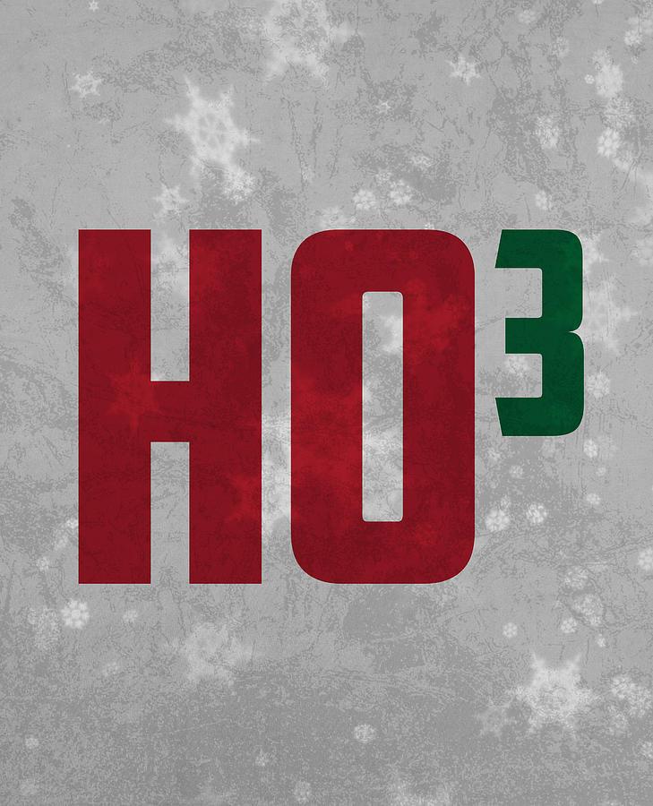 Ho Ho Ho Mixed Media - Ho Ho Ho Have A Very Nerdy Christmas by Design Turnpike