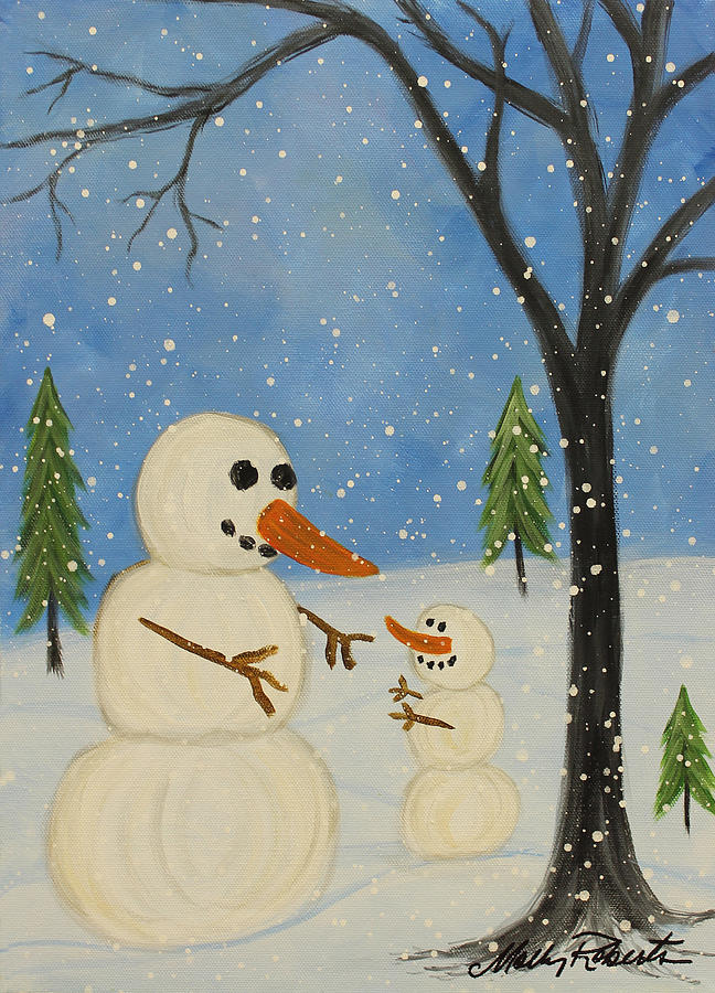 Snowman Painting - Hold Me Im Cold by Molly Roberts