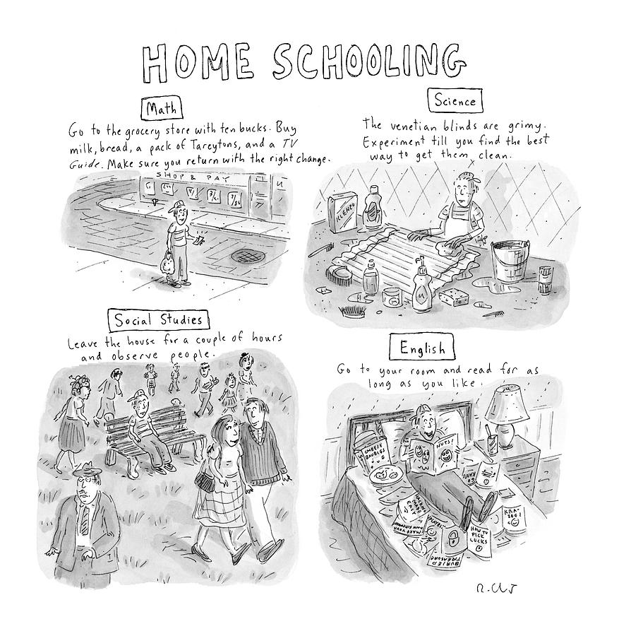 home Schooling Drawing by Roz Chast