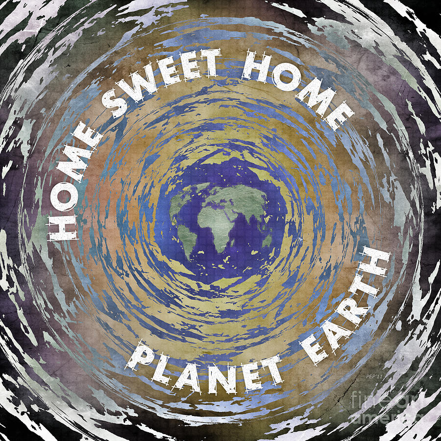 Earth Digital Art - Home Sweet Home by Phil Perkins