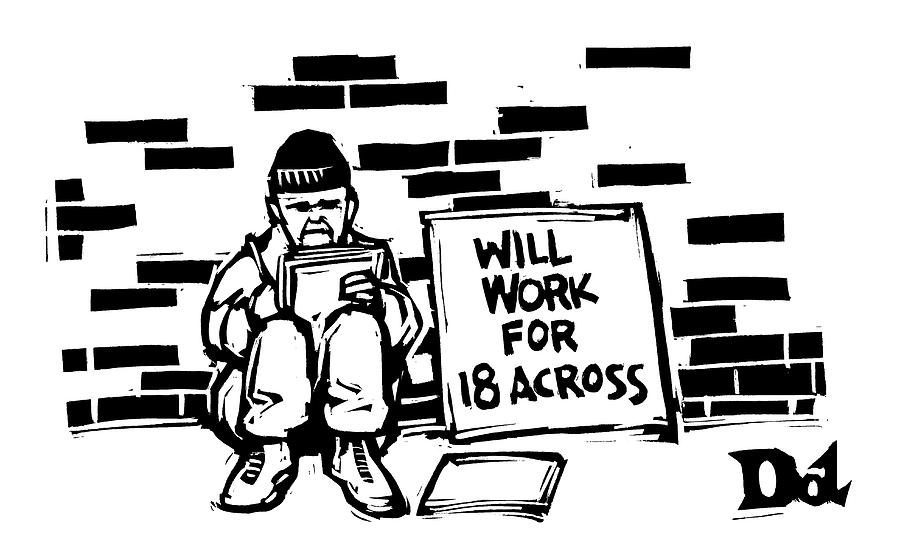 Homeless Man With Sign That Reads: Will Work Drawing by Drew Dernavich