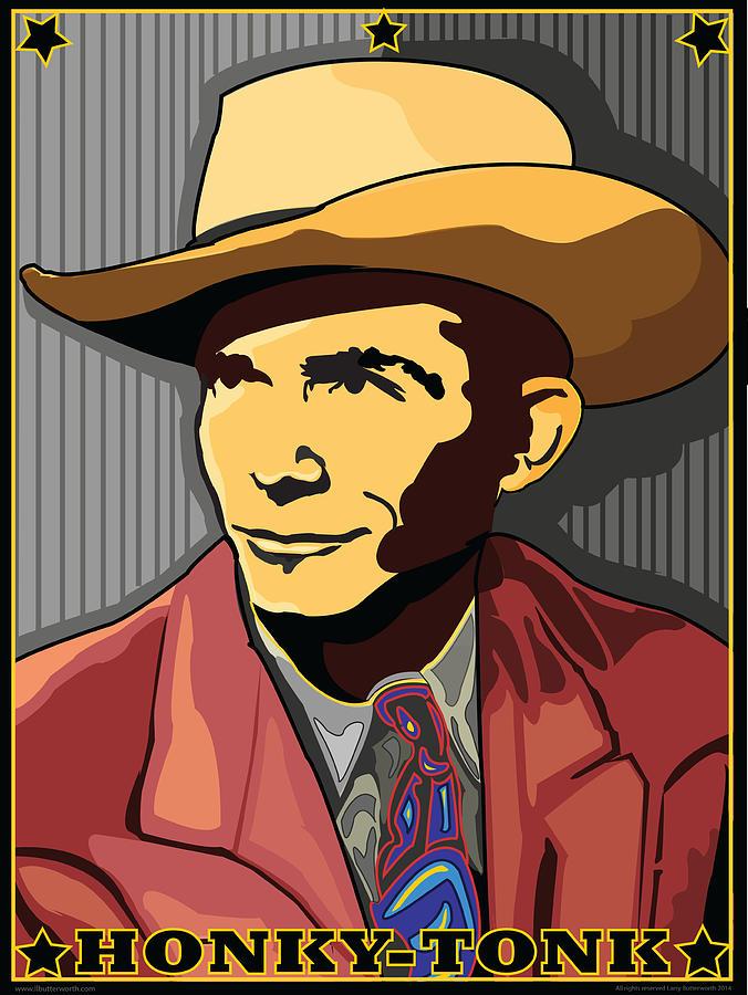 Music Digital Art - Honky Tonk Hank Williams by Larry Butterworth